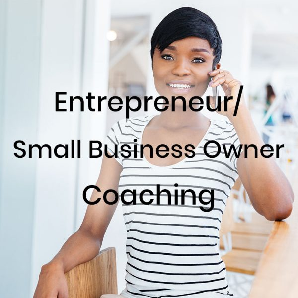 Entrepreneur Small Business Owner Coaching